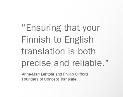 Ensuring that your Finnish to English translation is both precise and reliable